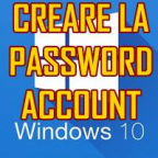 CREARE PASSWORD ACCOUNT WINDOWS 10