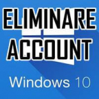 ELIMINARE UN ACCOUNT WINDOWS 10